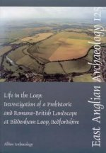 Life in the Loop: Investigation of a Prehistoric and Romano-British Landscape