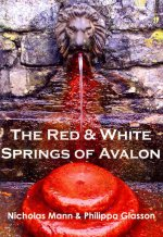 The Red & White Springs of Avalon
