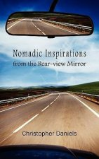 Nomadic Inspirations from the Rear-View Mirror
