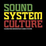Sound System Culture, Celebrating Huddersfield's Sound Systems