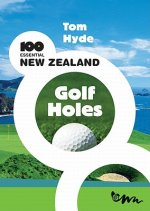 100 Essential New Zealand Golf Holes