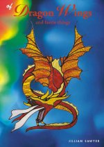Of Dragon Wings: And Faerie Things
