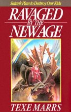 Ravaged by the New Age: Satan's Plan to Destroy Kids