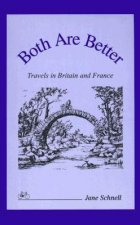 Both Are Better: Travels in Britain and France