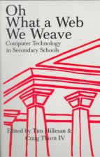 Oh, What a Web We Weave: Computer Technology in Secondary Schools