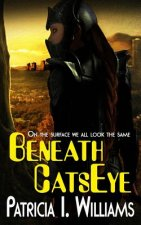 Beneath CatsEye