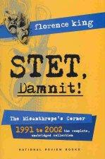 Stet, Damnit!: The Misanthrope's Corner: 1991 to 2002