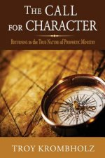 The Call for Character