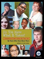 Do You Have What It Takes: A Comprehensive Guide to Success After Foster Care