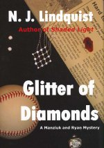 Glitter of Diamonds: A Manziuk and Ryan Mystery