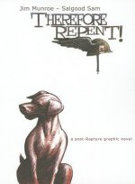 Therefore Repent!