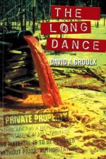 The Long Dance