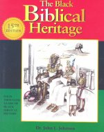 The Black Biblical Heritage: Four Thousand Years of Black Biblical History