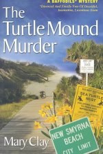 The Turtle Mound Murder
