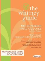 The Whitney Guide: The Los Angeles Preschool Guide 3rd Edition