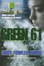 Green 61: An Anderson Parker Legal Thriller