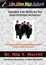 Life After High School: Valuable Life Skills for the