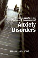 Clinicians Update on the Treatment & Management of Anxiety Disorders
