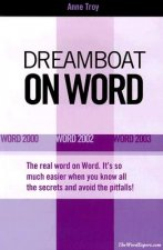 Dreamboat on Word: Word 2000 Word 2002 Word 2003