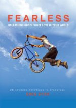 Fearless: Unleashing God's Fierce Love in Your World: 28 Student Devotions in Ephesians