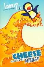 A Cheese Related Mishap and Other Stories