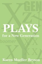 Plays for a New Generation