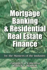 Mortgage Banking and Residential Real Estate Finance