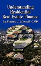 Understanding Residential Real Estate Finance