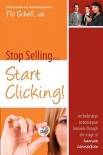 Stop Selling...Start Clicking