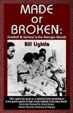 Made or Broken: Football & Survival in the Georgia Woods