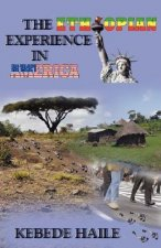 The Ethiopian Experience in America