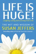 Life Is Huge!: Laughing, Loving and Learning from It All