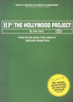 The Hollywood Project: A Look Into the Minds of the Makers of Spiritually Relevant Films