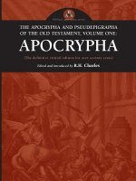 The Apocrypha and Pseudephigrapha of the Old Testament, Volume One: Apocrypha