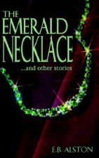The Emerald Necklace and Other Stories