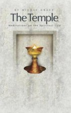 The Temple: Meditations on the Spiritual Life