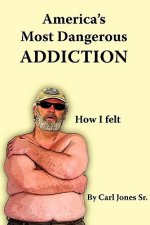 America's Most Dangerous Addiction