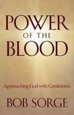 Power of the Blood: Approaching God with Confidence
