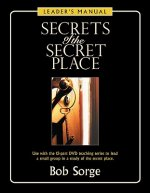 Secrets of the Secret Place: Leader's Manual