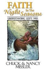 Faith in the Night Seasons Textbook: Understanding God's Will