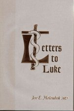 Letters to Luke: From His Fellow Physician, Joseph of Capernaum