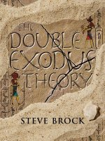 The Double Exodus Theory