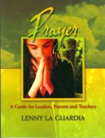 Children's Equipping Center: Prayer Leader's Manual