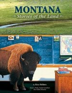 Montana: Stories of the Land