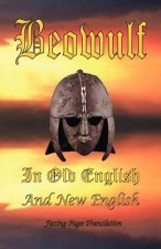 Beowulf in Old English and New English