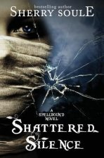 Shattered Silence: Book 2