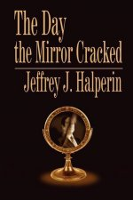 The Day the Mirror Cracked
