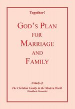 God's Plan for Marriage and Family - Study Guide