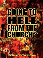 Going to Hell from the Church?