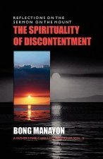 The Spirituality of Discontentment